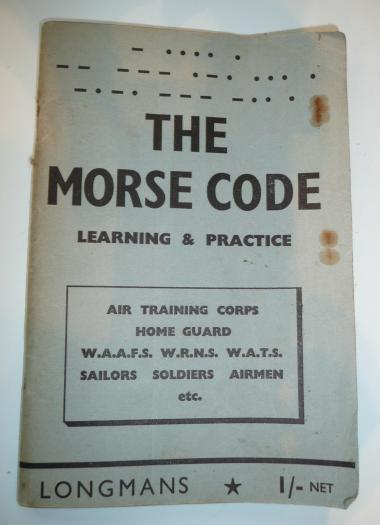 WW2 The Morse Code Learning & Practice Longmans Manual - 1941