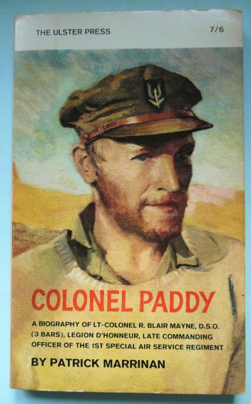 Colonel Paddy by Patrick Marrinan, 1st Edition - Special Forces Interest